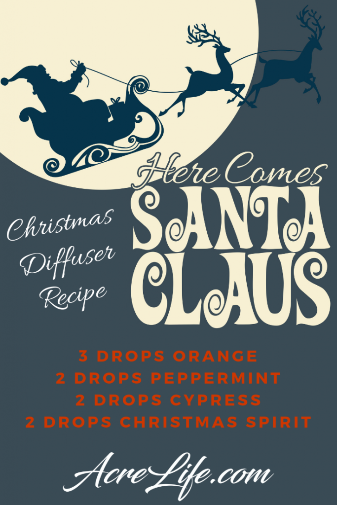 Here Comes Santa Clause Diffuser Recipe