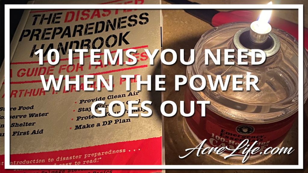 10 Items You Need When the Power Goes Out - Acre Life Power Outage